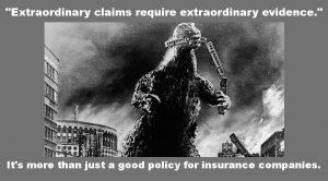 Extraordinary claims require extraordinary evidence