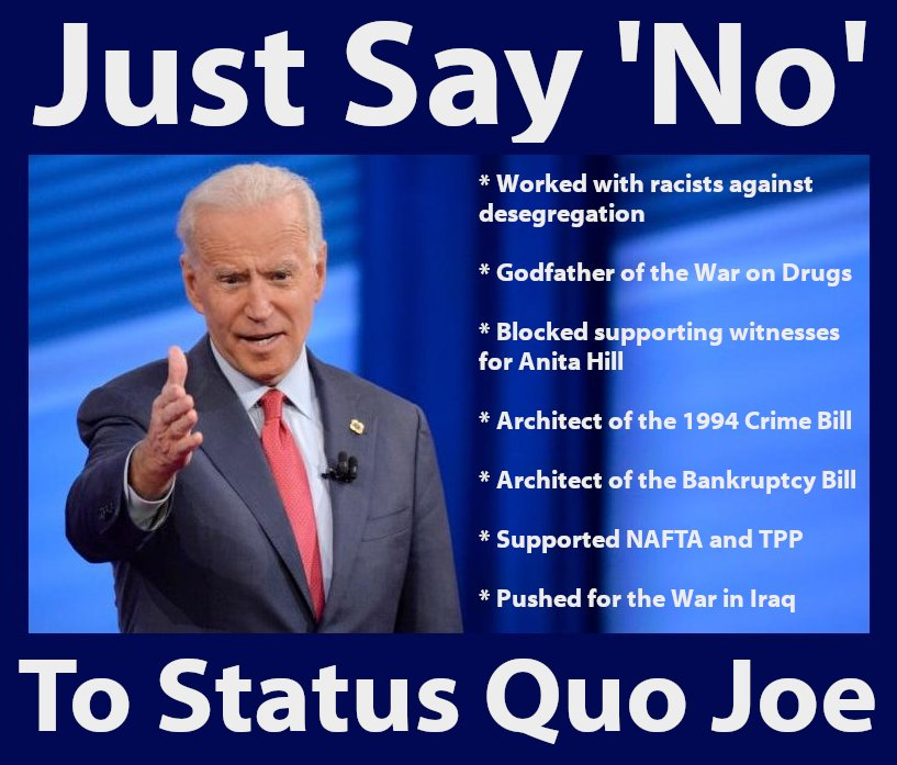 Just Say No to Status Quo Joe Biden